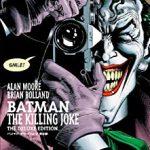 バットマン:キリングジョーク – アラン・ムーア